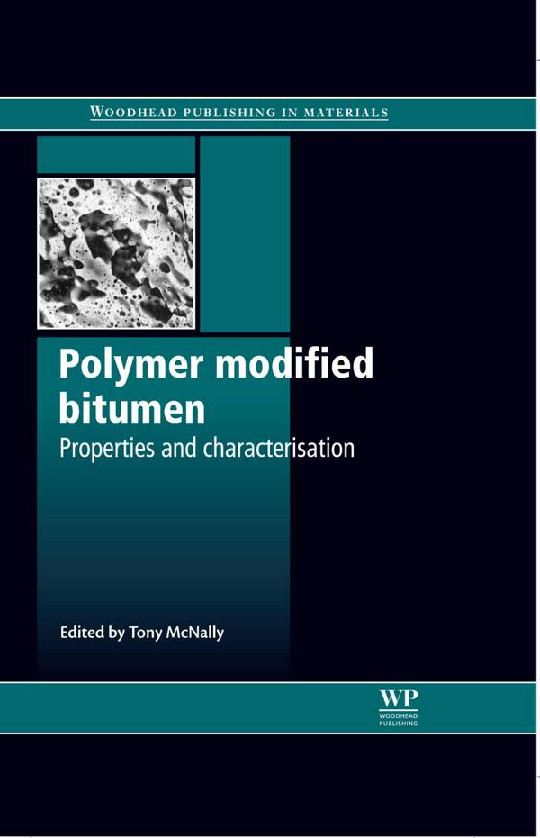 Polymer Modified Bitumen – Properties and Characterisation