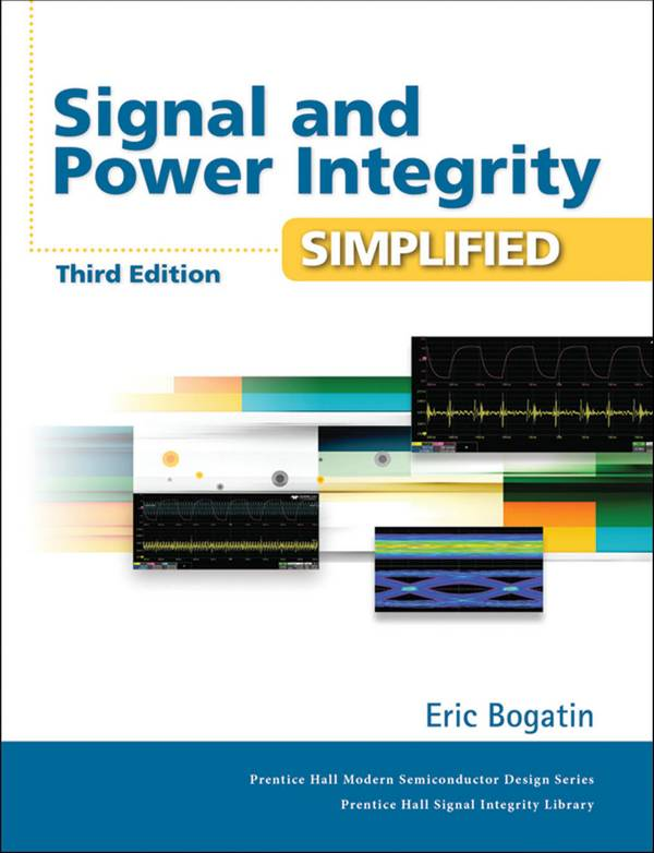 Signal and Power Integrity Simplified (3rd Edition)