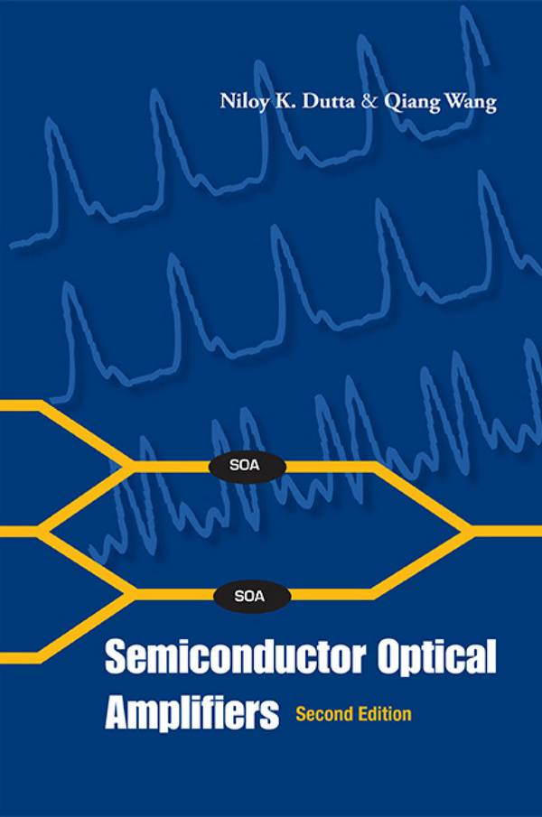 Semiconductor Optical Amplifiers (2nd Edition)