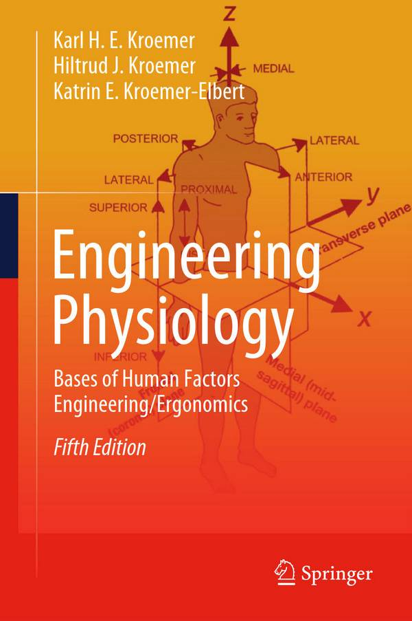 Engineering Physiology – Bases of Human Factors Engineering Ergonomics (5th Edition)