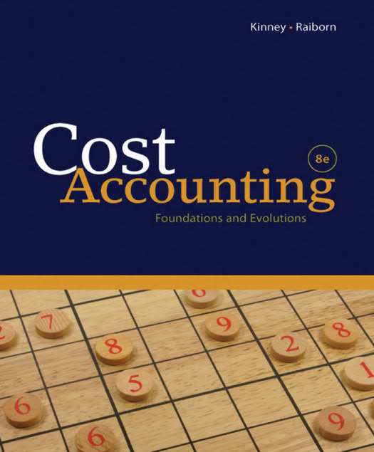 Cost Accounting – Foundations and Evolutions (8th Edition)
