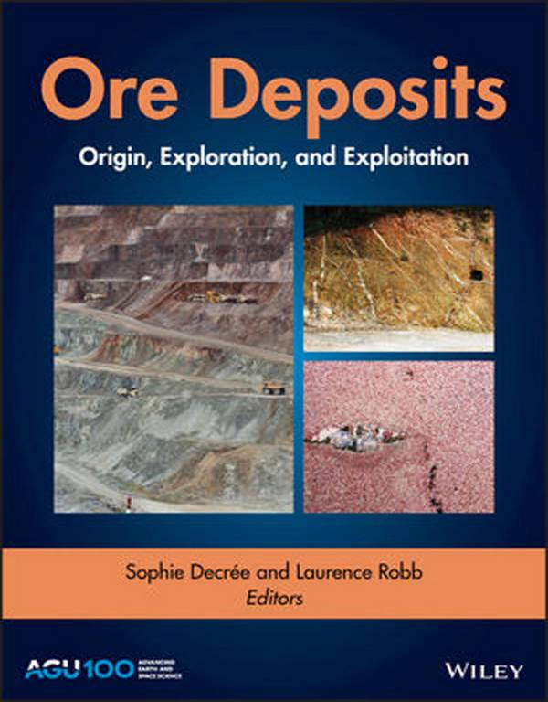 Ore Deposits – Origin, Exploration, and Exploitation