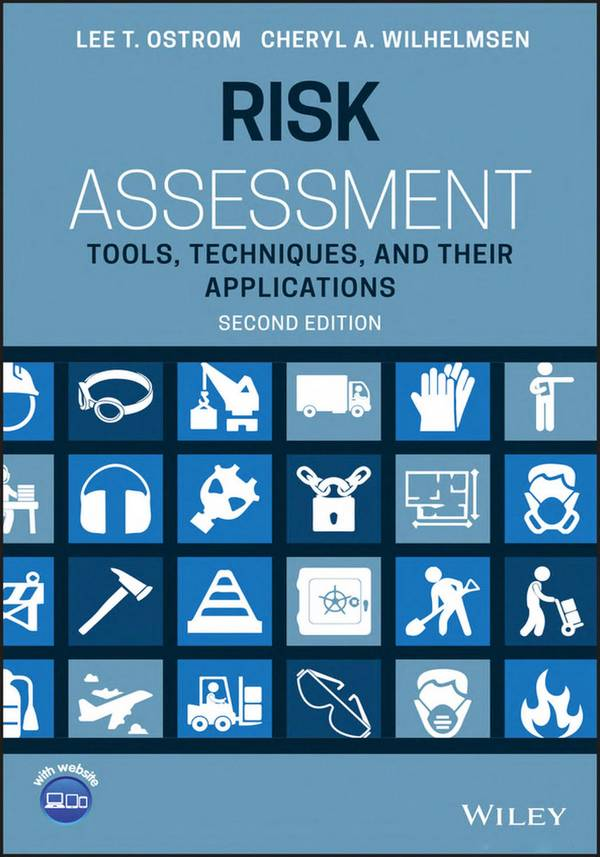 Risk Assessment – Tools, Techniques, and Their Applications (2nd Edition)