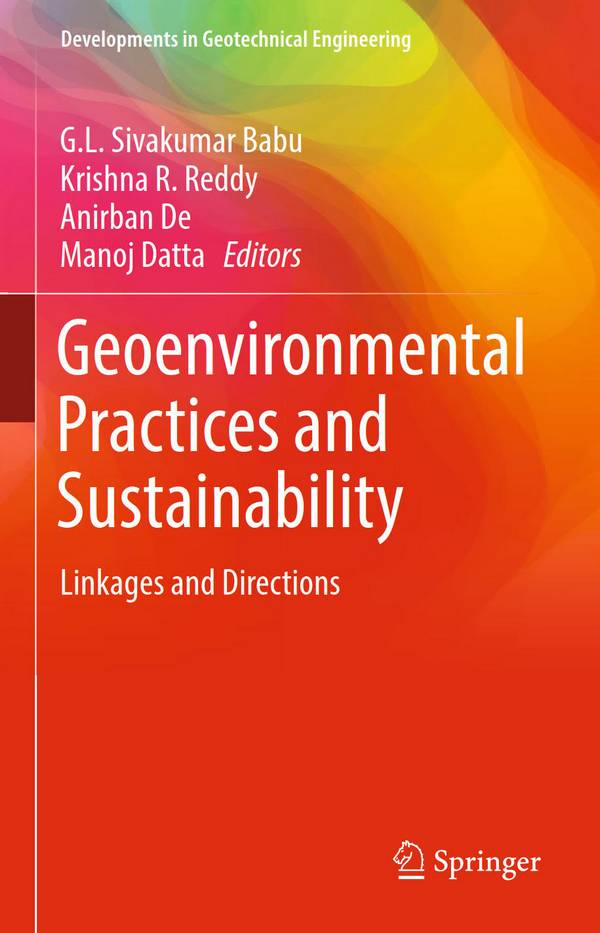 Geoenvironmental Practices and Sustainability – Linkages and Directions