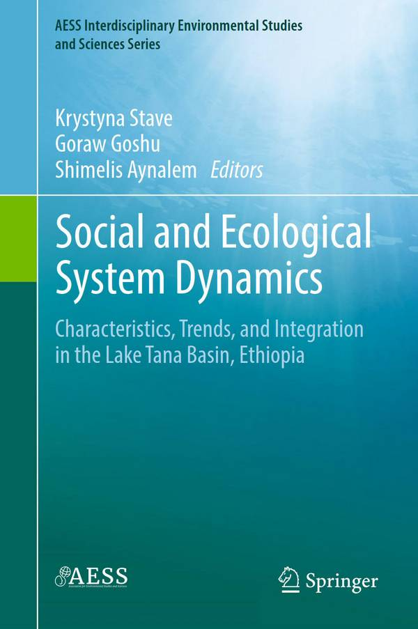 Social and Ecological System Dynamics – Characteristics, Trends, and Integration in the Lake Tana Basin, Ethiopia