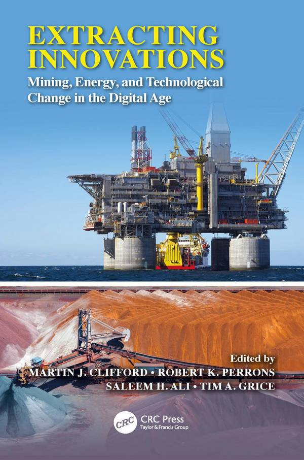 Extracting Innovations – Mining, Energy, and Technological Change in the Digital Age