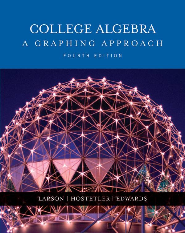 College Algebra – A Graphing Approach (4th Edition)
