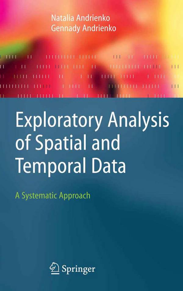 Exploratory Analysis of Spatial and Temporal Data – A Systematic Approach