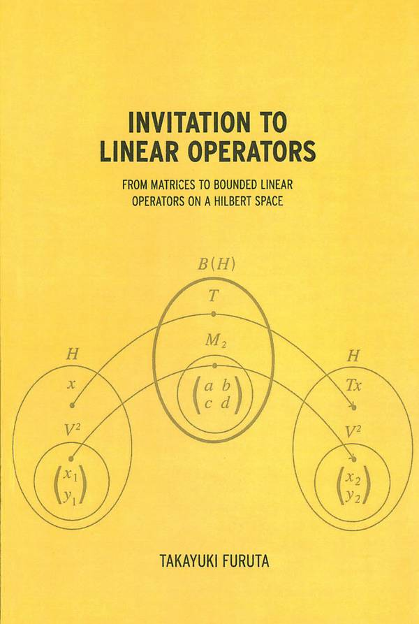 Invitation to Linear Operators – From Matrices to Bounded Linear Operators on a Hilbert Space