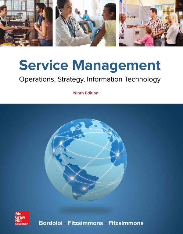 Service Management – Operations, Strategy, Information Technology (9th Edition)