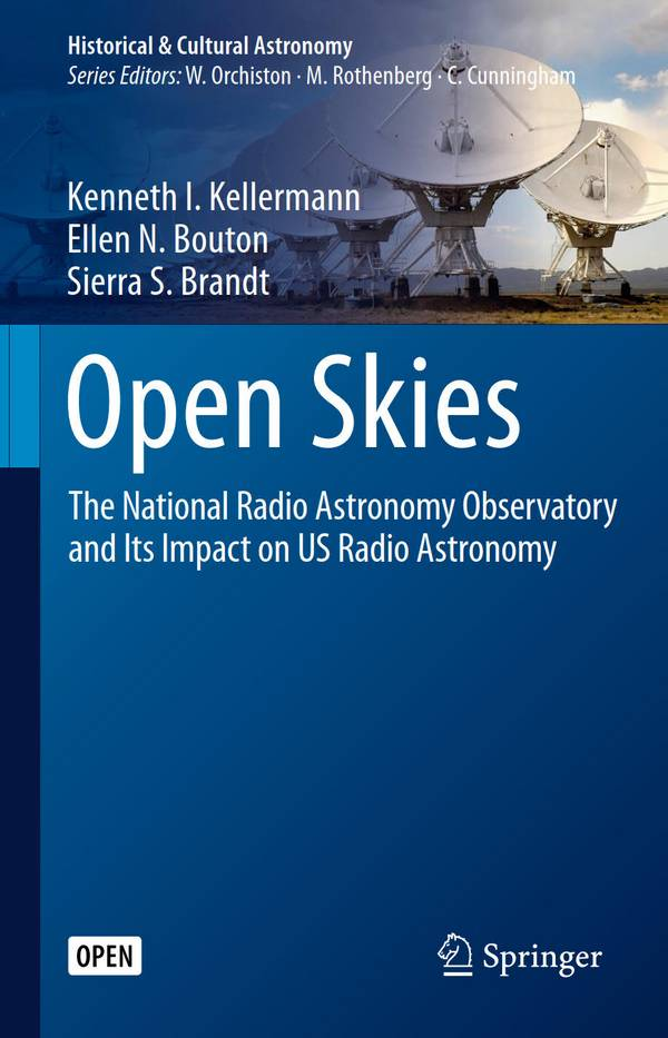 Open Skies – The National Radio Astronomy Observatory and Its Impact on US Radio Astronomy