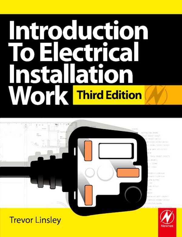 Introduction to Electrical Installation Work (3rd Edition)