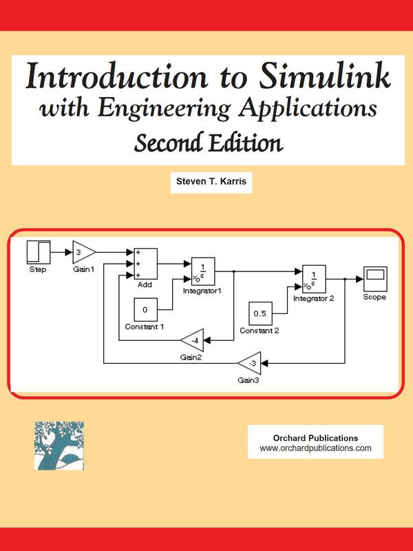 Introduction to Simulink with Engineering Applications (2nd Edition)