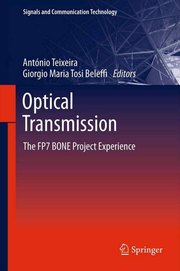 Optical Transmission – The FP7 BONE Project Experience