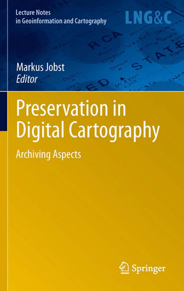 Preservation in Digital Cartography – Archiving Aspects