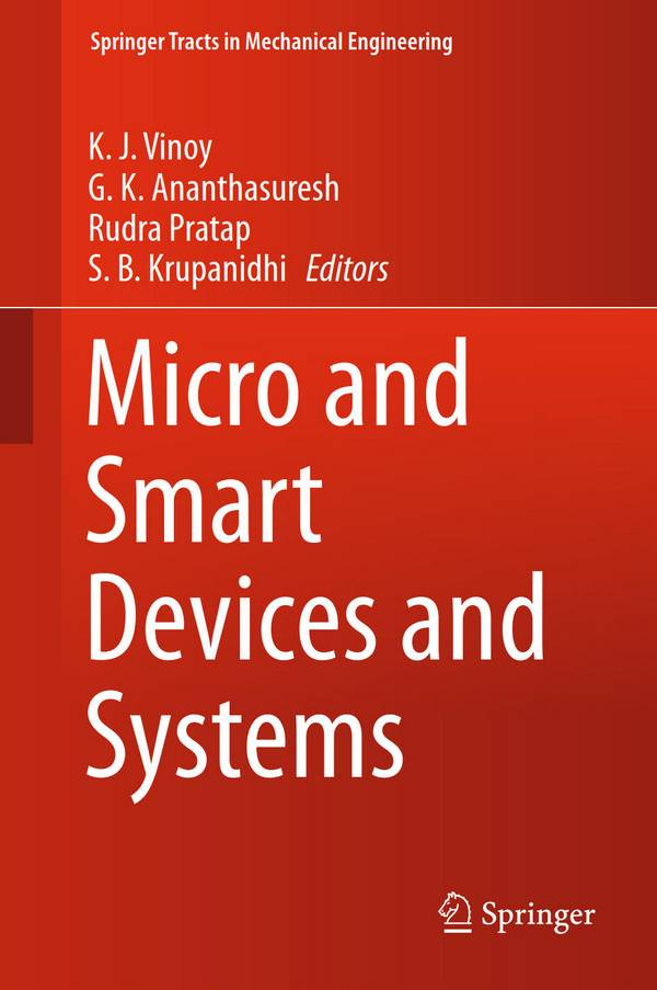 Micro and Smart Devices and Systems