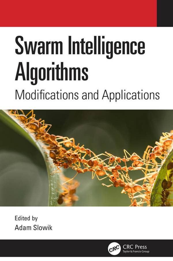 Swarm Intelligence Algorithms – Modifications and Applications