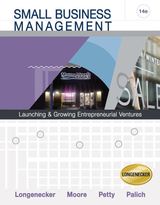Small Business Management – Launching and Growing Entrepreneurial Ventures (14 Edition)