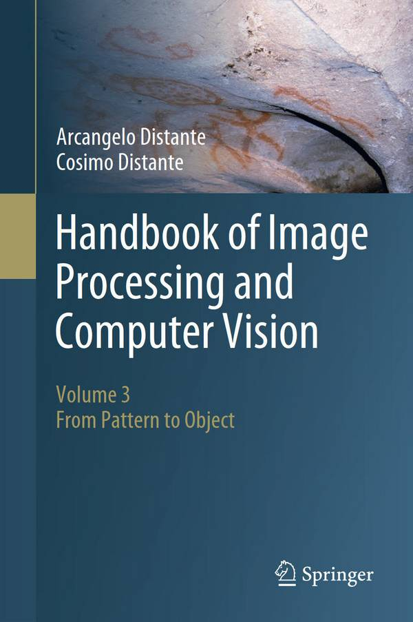 Handbook of Image Processing and Computer Vision – Volume 3 – From Pattern to Object