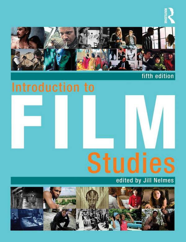 Introduction to Film Studies (5th Edition)