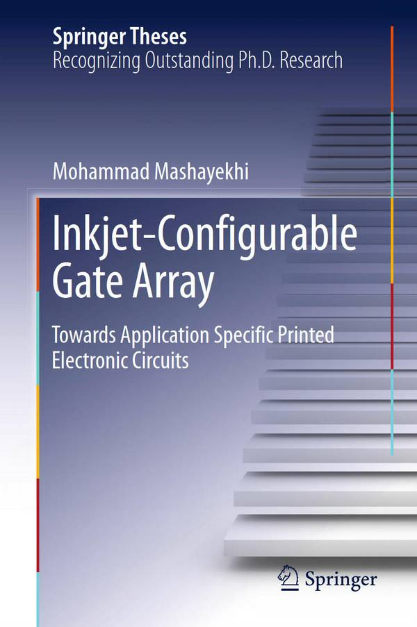 Inkjet-Configurable Gate Array – Towards Application Specific Printed Electronic Circuits