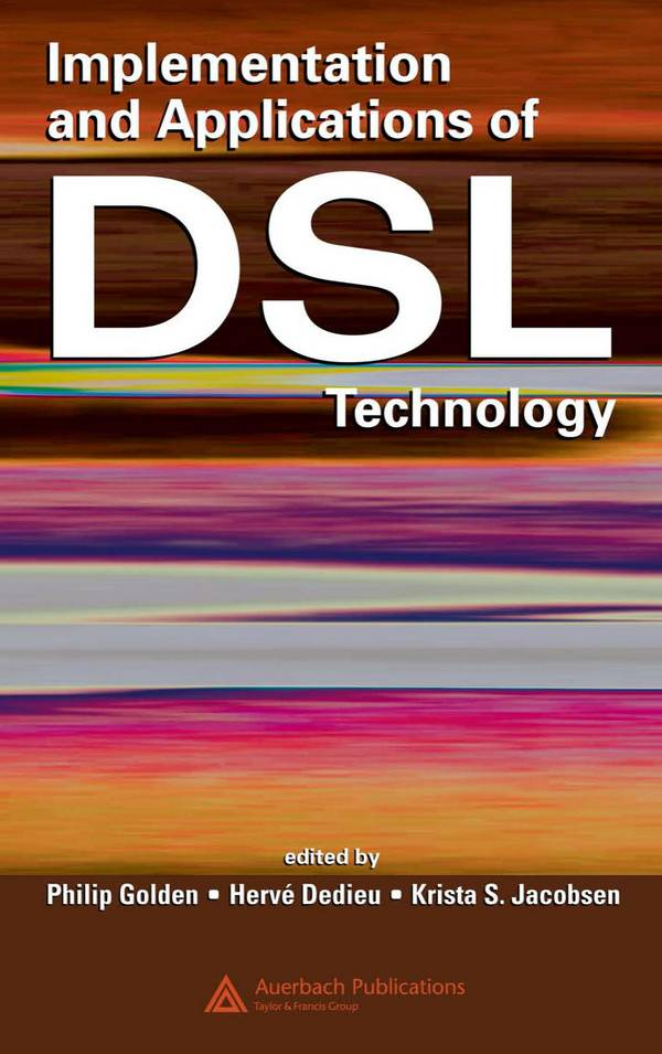 Implementation and Applications of DSL Technology