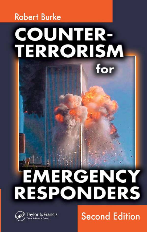 Counter-Terrorism for Emergency Responders (2nd Edition)