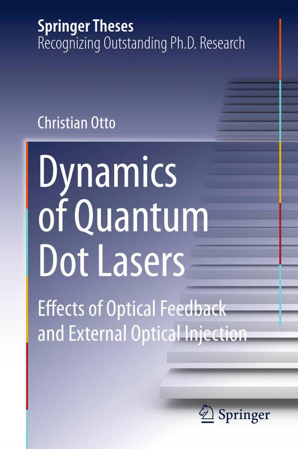 Dynamics of Quantum Dot Lasers – Effects of Optical Feedback and External Optical Injection