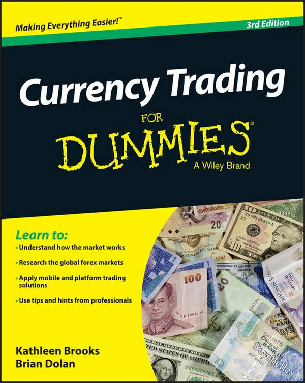 Currency Trading For Dummies (3rd Edition)