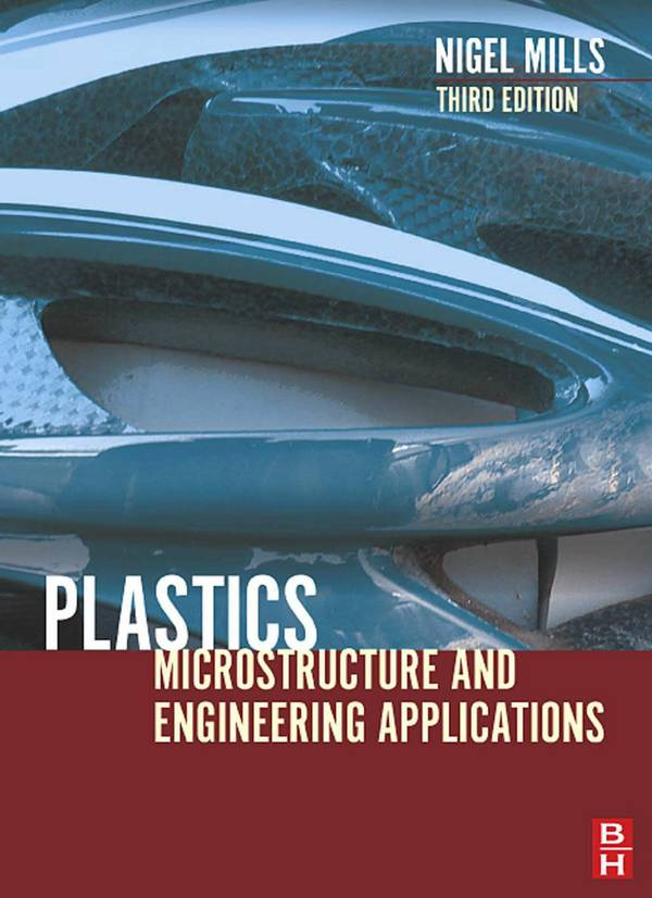 Plastics – Microstructure and Engineering Applications (3rd Edition)