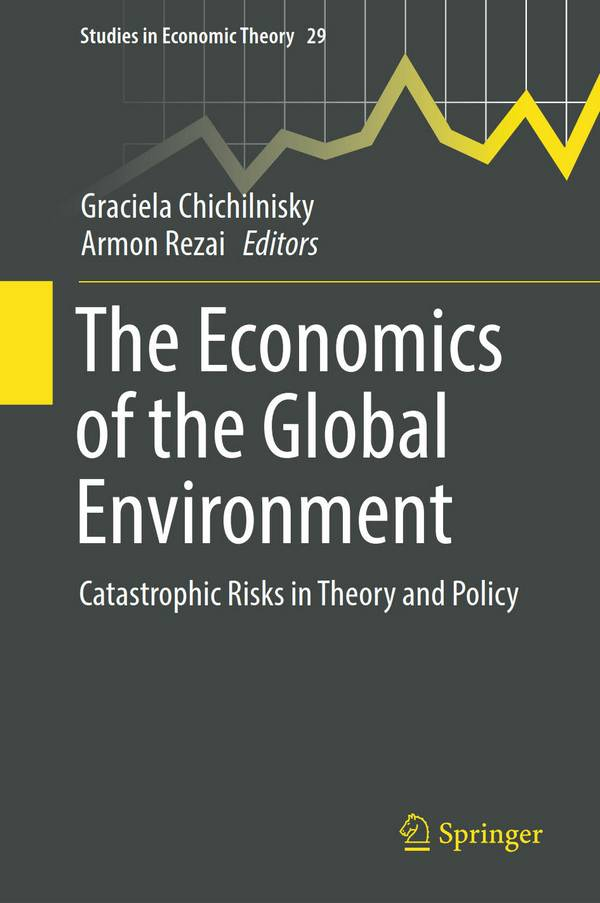 The Economics of the Global Environment – Catastrophic Risks in Theory and Policy