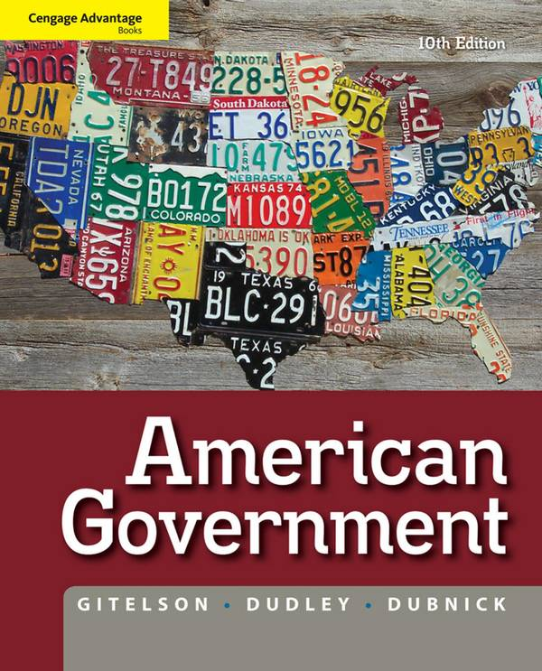 American Government (Gitelson, 10th Edition)