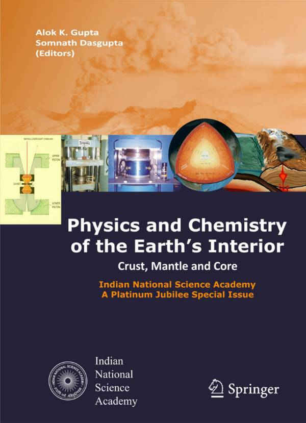 Physics and Chemistry of the Earth's Interior – Crust, Mantle, and Core