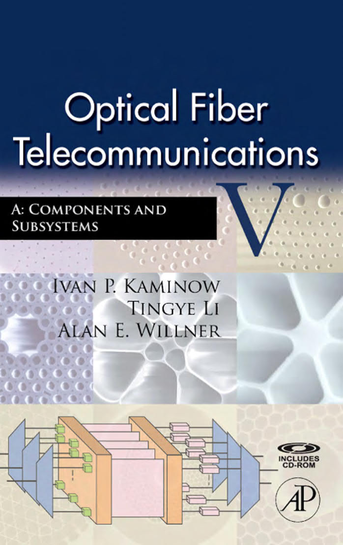 Optical Fiber Telecommunications VA – Components and Subsystems (5th Edition)