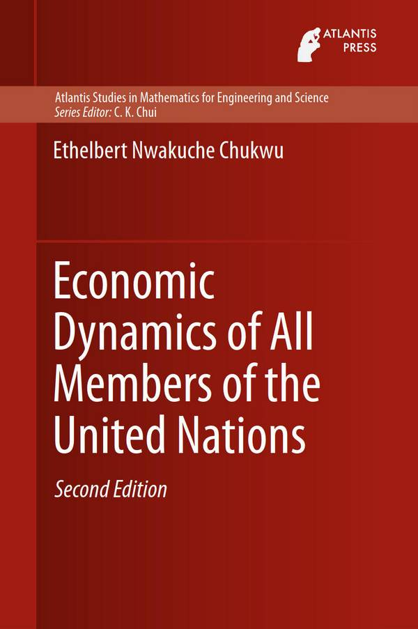 Economic Dynamics of All Members of the United Nations (2nd Edition)