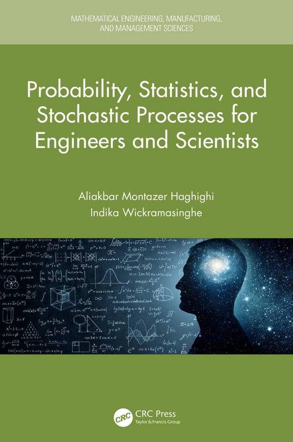 Probability, Statistics, and Stochastic Processes for Engineers and Scientists