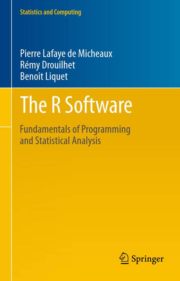 The R Software - Fundamentals of Programming and Statistical Analysis
