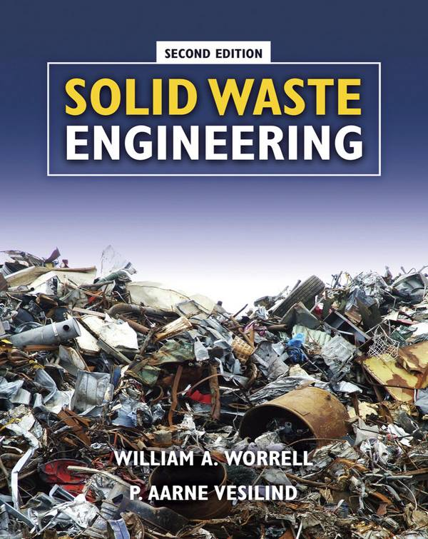 Solid Waste Engineering (2nd Edition)