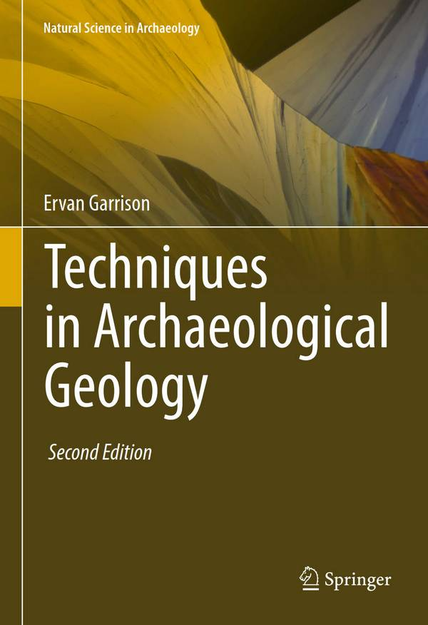 Techniques in Archaeological Geology (2nd Edition)