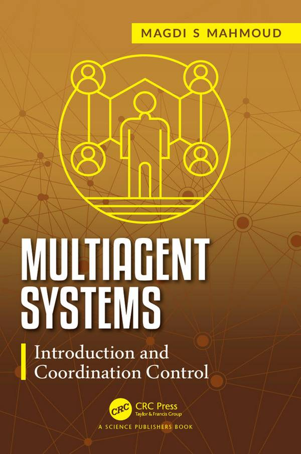 Multiagent Systems – Introduction and Coordination Control