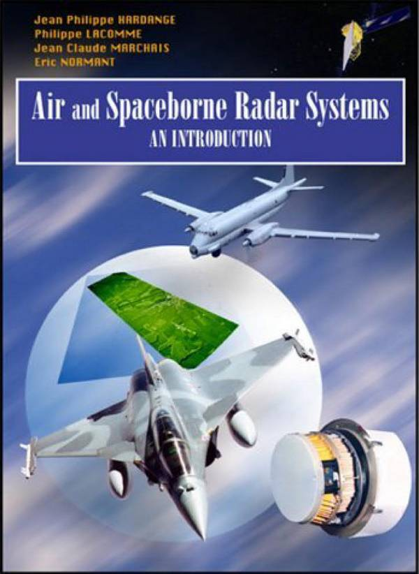 Air and Spaceborne Radar Systems – An Introduction