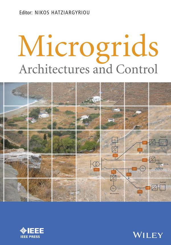 Microgrids – Architectures and Control