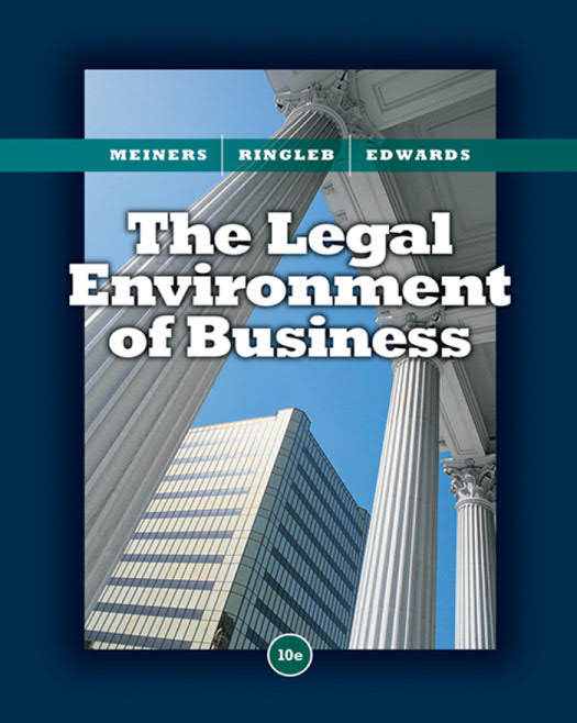 The Legal Environment of Business (10th Edition)
