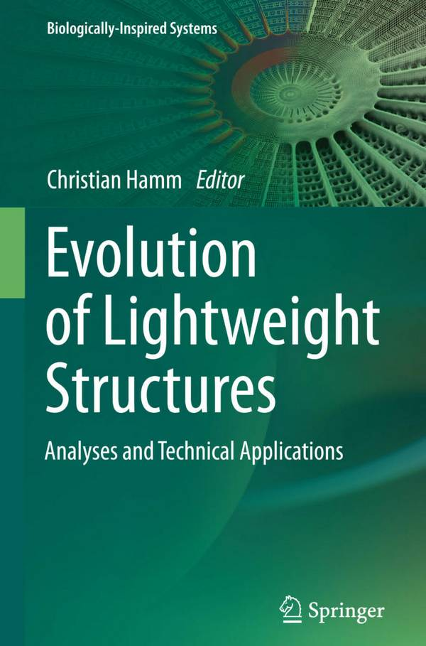 Evolution of Lightweight Structures – Analyses and Technical Applications