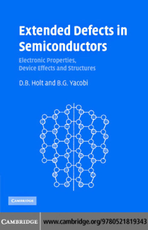 Extended Defects in Semiconductors – Electronic Properties, Device Effects and Structures