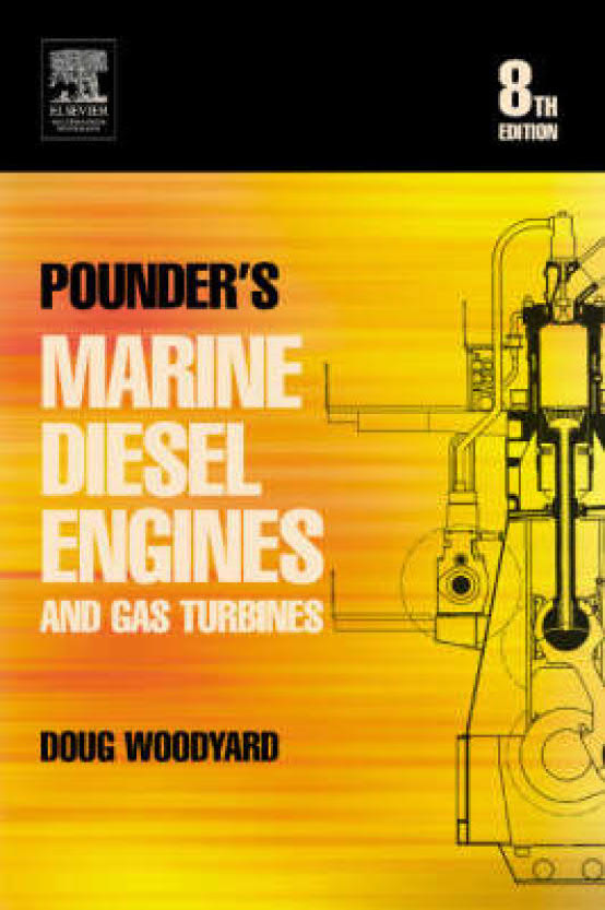 Pounder's Marine Diesel Engines and Gas Turbines (8th Edition)