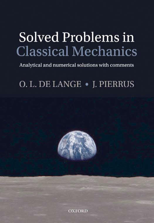 Solved Problems in Classical Mechanics – Analytical and Numerical Solutions with Comments