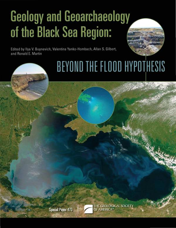 Geology and Geoarchaeology of the Black Sea Region – Beyond the Flood Hypothesis