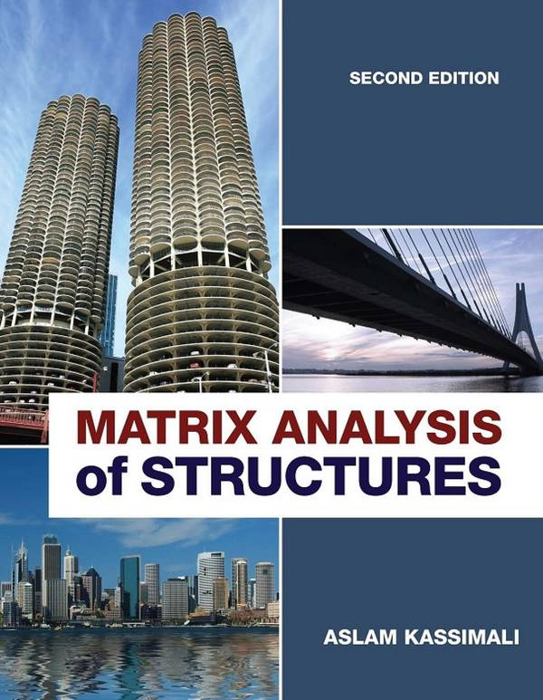 Matrix Analysis of Structures (2nd Edition)