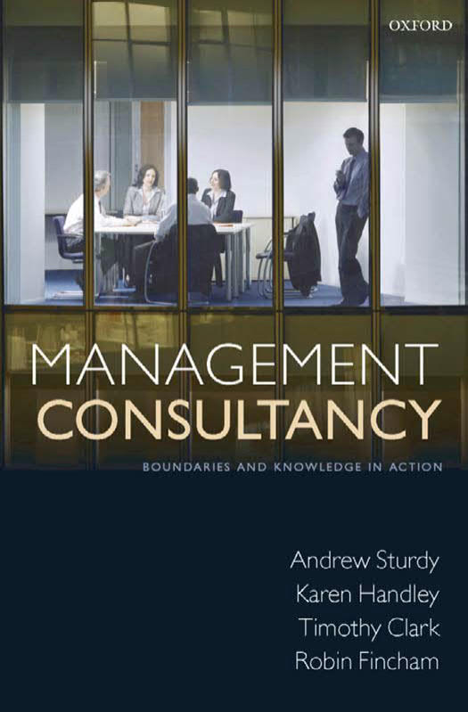 Management Consultancy – Boundaries and Knowledge in Action